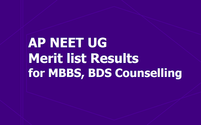 AP NEET UG Merit list Results 2019 Released for Certificates Verification, Web Options Entry