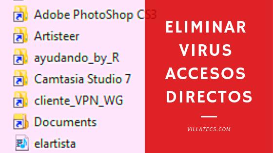 Eliminar-Virus-Accesos-Directos-en-mi-pc