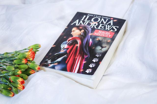 Ilona Andrews - Magia NIszczy