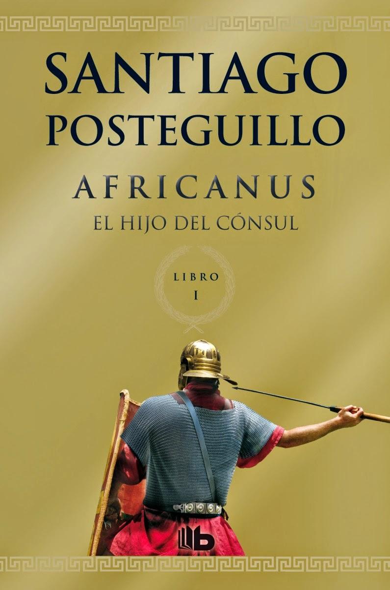 Reseña: Africanus. El hijo del cónsul, de Santiago Posteguillo (Trilogía de Roma #1)