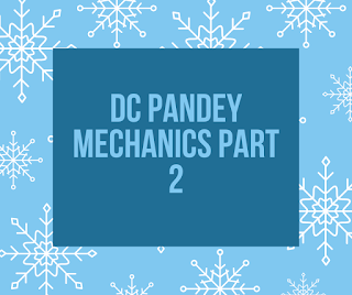 DC Pandey mechanics part 2