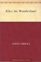 http://www.amazon.de/Alice-im-Wunderland-Lewis-Carroll-ebook/dp/B00CEMPL6U/ref=sr_1_1?s=digital-text&ie=UTF8&qid=1438005375&sr=1-1&keywords=alice+im+wunderland