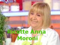 Ricette Anna Moroni da La Prova del Cuoco
