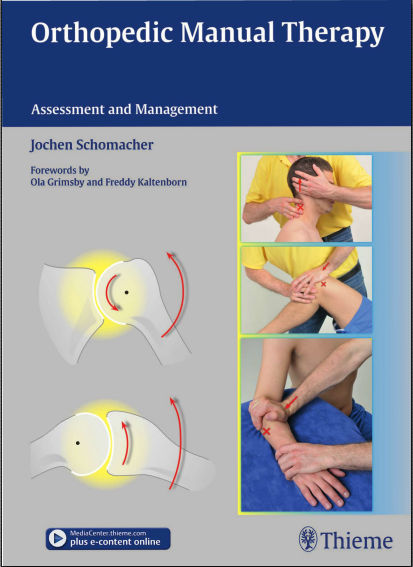 Orthopedic Manual Therapy-Assessment and Management [PDF]- Jochen Schomater
