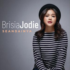 Brisia Jodie - Seandainya