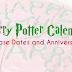 Harry Potter Calendar of Release Dates and Anniversaries