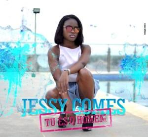 Jessy Gomes - Tú Es o Homem