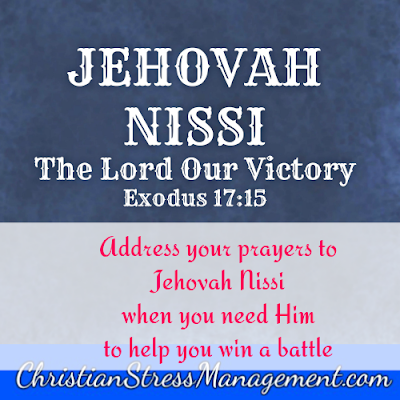 Jehovah Nissi from Exodus 17:15 which is The Lord Our Banner.