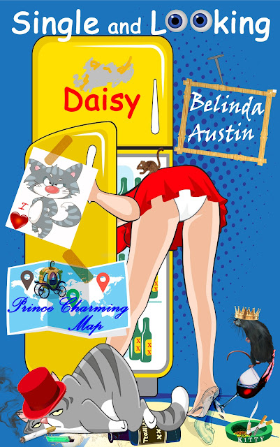 Single and Looking: Daisy (Secret Lives of Sisters Book 1) by Belinda Austin