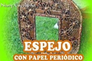 ESPEJO CON PAPEL DE PERIODICO