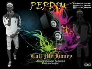 Music:Pepdim Call me honey