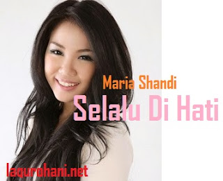Download Lagu Rohani Selalu Di Hati (Mariah Shandi)