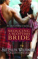Seduciendo a una novia escocesa – Sue Ellen Welfonder
