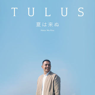 Tulus - Natsu Wa Kinu (Japanese) on iTunes