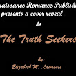 J.C. Clarke: Cover Reveal for The Truth Seekers by Elizabeth M. Lawrence