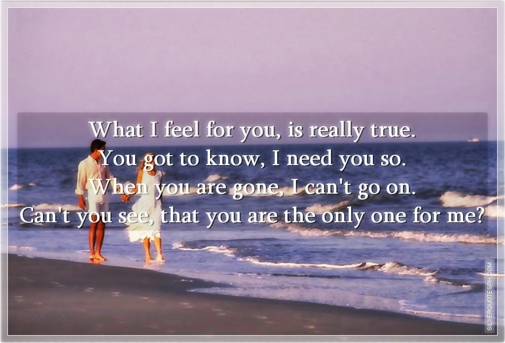 You Are The Only One For Me Silver Quotes