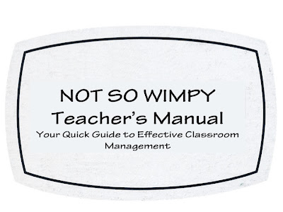 A Not So Wimpy Teacher's Behavior Management Manual: As