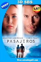Pasajeros (2016) Latino 3D SBS 1080P - 2016