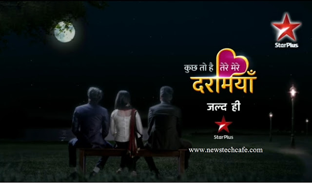 'Kuch Toh Hai Tere Mere Darmiyaan' Starplus New Show Replace Badtameez Dil | Starts from 21 September
