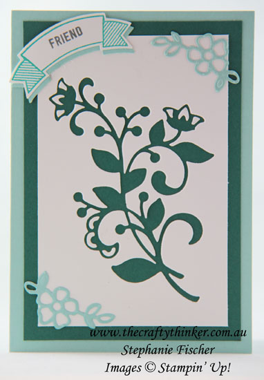 #thecraftythinker, #cardmaking, #stampinup, #sneakpeekoccasionscatalogue, Flourish Thinlit negative, Sneak Peek Petals & More thinlits, Stampin' Up Australia Demonstrator, Stephanie Fischer, Sydney NSW
