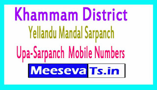 Yellandu Mandal Sarpanch Upa-Sarpanch Mobile Numbers Khammam District in Telangana State