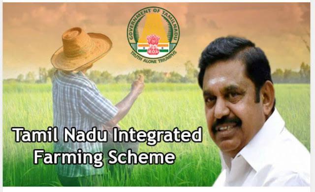 Integrated Farming Scheme – Tamilnadu