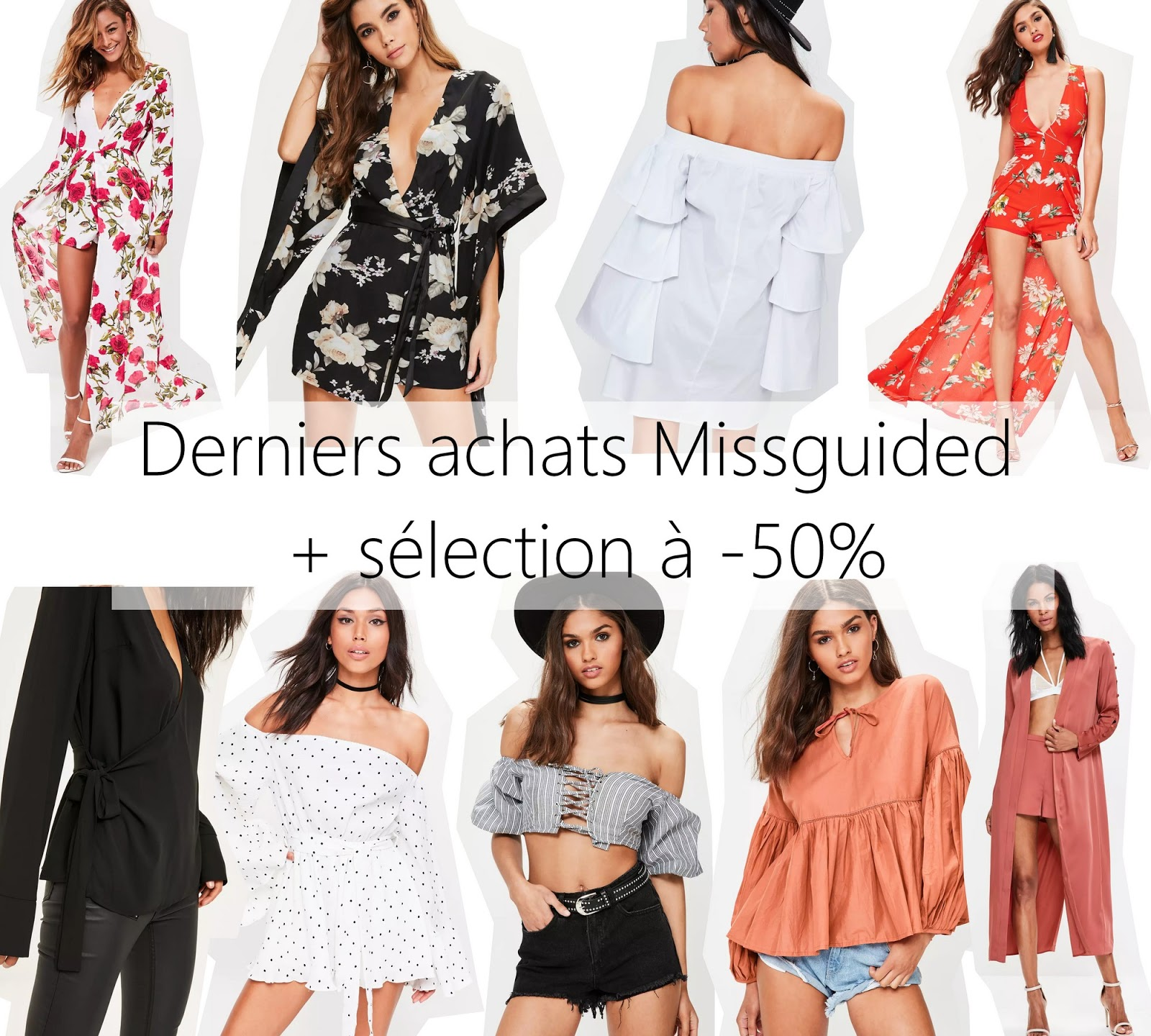 ma derni re commande missguided s lection shopping 50 styles by assitan blog mode. Black Bedroom Furniture Sets. Home Design Ideas