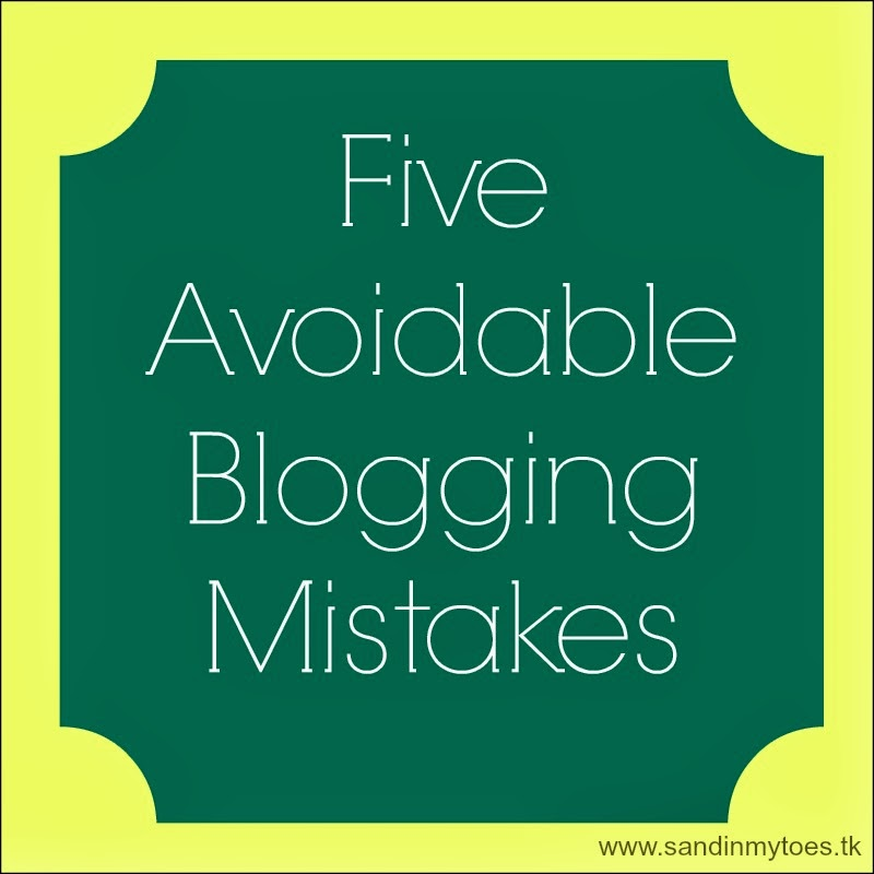 Five avoidable blogging mistakes