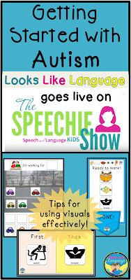 Tips for using visuals effectively! Looks Like Language goes live on The Speechie Show!