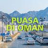 Uniknya 'Puasa' di Oman, 1 Negara Saja Bisa Berbeda Durasi Berpuasanya