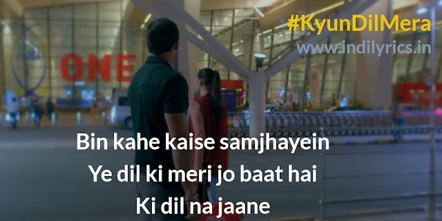 Kyun Dil Mera | Paharganj | Lyrics | Quotes | Translation | Pics | Images