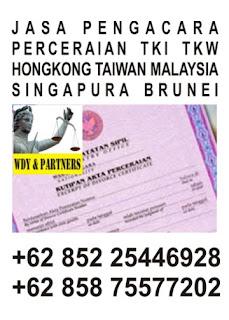jasa pengacara perceraian tki tkw hongkong taiwan malaysia singapura brunei