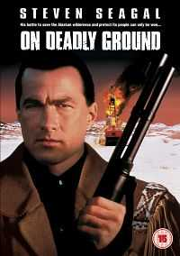 On Deadly Ground (1994) Dual Audio Hindi Dubbed Download 300mb HDRip