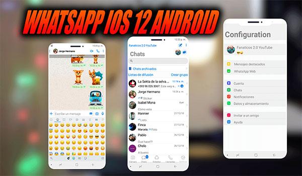 NUEVO WhatsApp Estilo Iphone iOS 12 en Cualquier Android sin root 2018