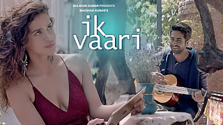 Ik Vaari – Song by Ayushmann Khurrana – Ayesha Sharma – HD Video Watch Online