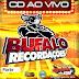 Cd (Ao Vivo) Búfalo recordações na Asuepa 2 parte (dj Elton) 13-11-2016