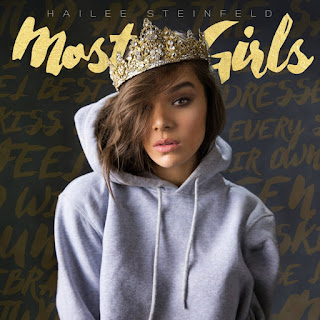 Most Girls Lyrics Hailee Steinfeld Lyrics