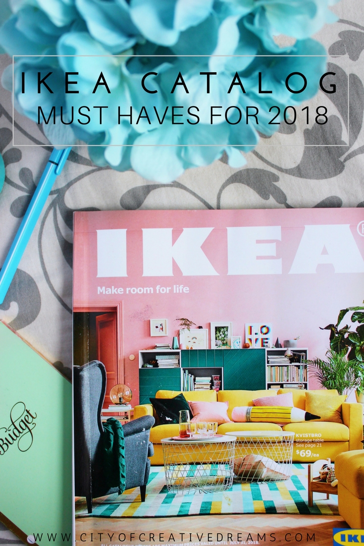Ikea Catalog Must Haves For 2018 City Of Creative Dreams