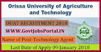 Orissa University of Agriculture and Technology Recruitment 2018-17 Technology Agent