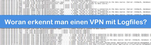 Woran man einen VPN mit Logfiles erkennen kann!