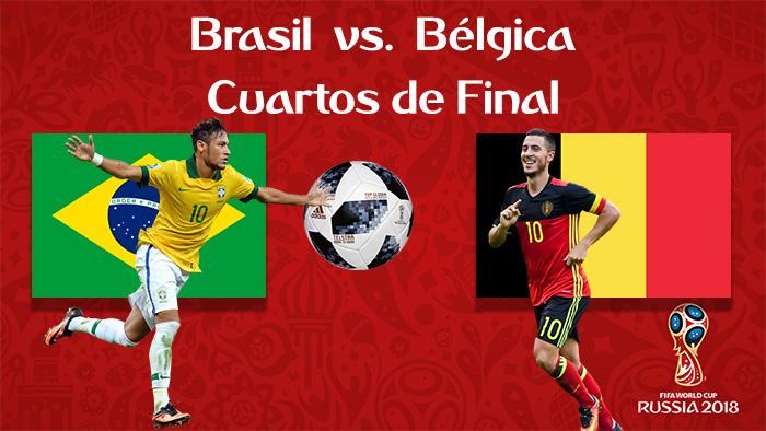 Brasil vs. Bélgica - En Vivo - Online - Cuartos de Final - Rusia 2018