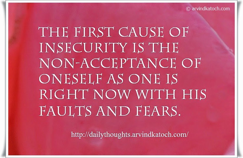 insecurity, non acceptance, faults, fears, Daily Quote, Thoughts