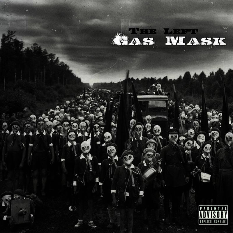 Rap War Rap  The Left - Gas Mask (Deluxe Edition) (2010) bc1ceac5db0f