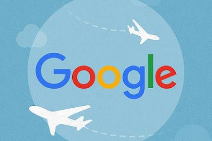Tips liburan dengan aplikasi Google