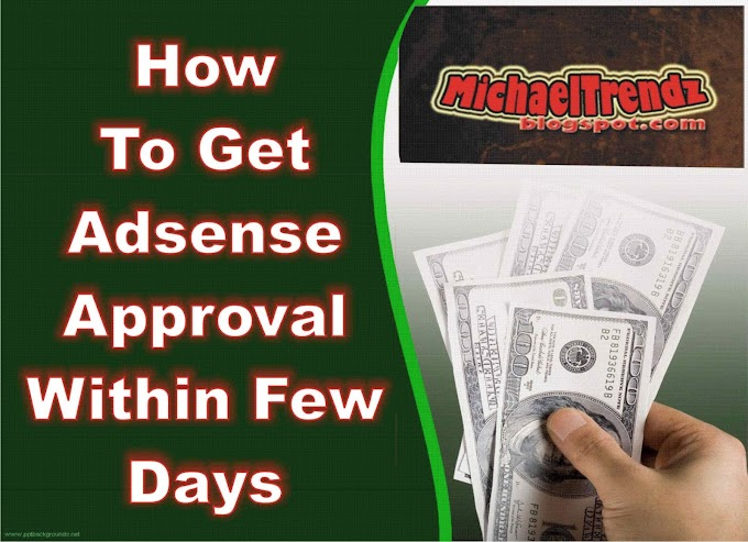 How to get adsense approval within a few days