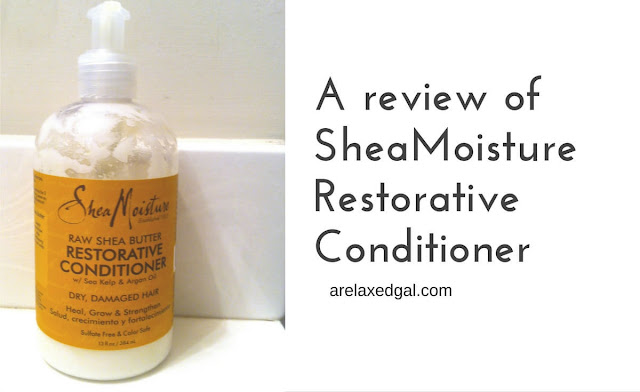 SheaMoisture Restorative Conditioner | A Relaxed Gal: Hair + Beauty + Blogging + Finance