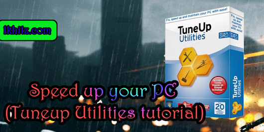 Speed up your PC (Tuneup Utilities tutorial)