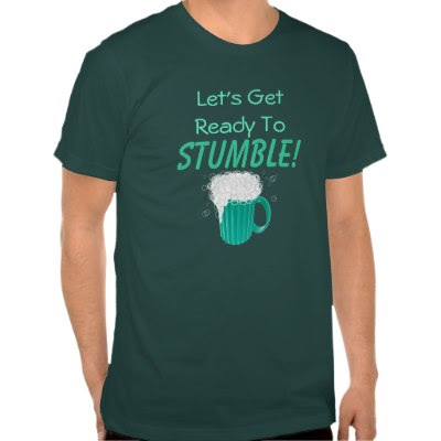 Let's Get Ready To Stumble! - Funny St. Patricks Day T-Shirt