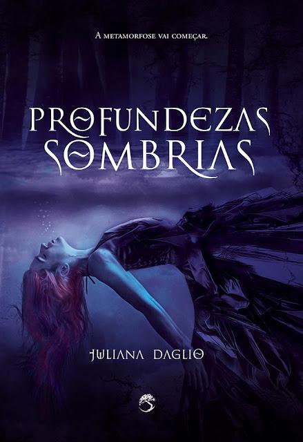 Conheça a capa de Profundezas Sombrias de Juliana Daglio