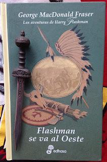 Portada del libro Flashman se va al oeste, de George MacDonald Fraser